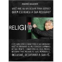 eBook Grátis: Quem escolheu a sua religião?