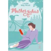 Livro Mulherzinhas - Louisa May Alcott