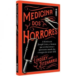 Livro Medicina Dos Horrores - Lindsey Fizharris (Capa Du