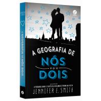 Livro A Geografia de Nós Dois - Jennifer E. Smith