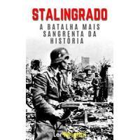 [eBook GRÁTIS] Batalha de Stalingrado