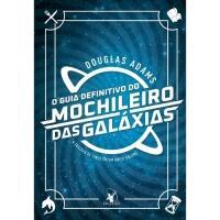 Livro O Guia Definitivo Do Mochileiro Das Galáxias + Mar