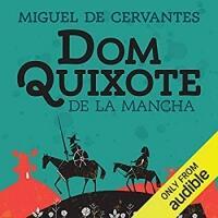 Áudio Livro Dom Quixote de la Mancha