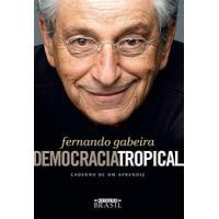 eBook: Democracia tropical: Caderno de um aprendiz - Fer