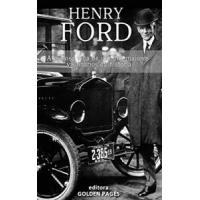 Ebook - Henry Ford: A curiosa vida de um dos maiores vis