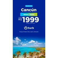 Pacote Cancún - 2021: Aéreo + Hotel com All Inclusive e