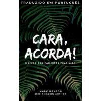 Best Seller Nacional - Acorda, cara! by Mark Benton