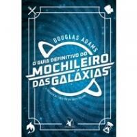 Livro O Guia Definitivo do Mochileiro Das Galáxias (Capa